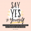 Cover Image: Say Yes to Yourself