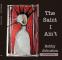 Cover Image: The Saint I Ain't