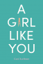 Cover Image: A Girl Like You