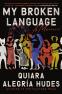 Cover Image: My Broken Language