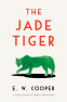 Cover Image: The Jade Tiger