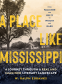 Cover Image: A Place Like Mississippi
