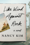 Cover Image: Like Wind Against Rock