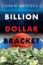 Cover Image: Billion Dollar Bracket