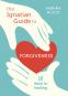 Cover Image: The Ignatian Guide to Forgiveness