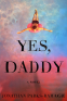 Cover Image: Yes, Daddy