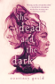 Cover Image: The Dead and the Dark
