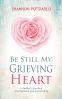 Cover Image: Be Still My Grieving Heart