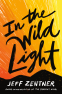 Cover Image: In the Wild Light