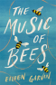 Cover Image: The Music of Bees
