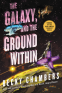 Cover Image: The Galaxy, and the Ground Within
