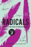 Cover Image: Radicals, Volume 2: Memoir, Essays, and Oratory