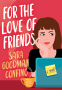 Cover Image: For the Love of Friends