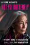 Cover Image: Not Yo' Butterfly