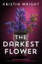 Cover Image: The Darkest Flower