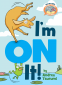 Cover Image: I'm On It! (Elephant & Piggie Like Reading!)