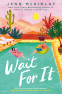 Cover Image: Wait For It
