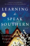 Cover Image: Learning to Speak Southern