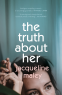 Cover Image: The Truth About Her