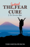 Cover Image: The Irrational Fear Cure