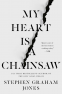Cover Image: My Heart Is a Chainsaw