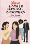 Cover Image: Love & Other Natural Disasters