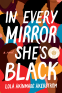 Cover Image: In Every Mirror She's Black