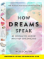 Cover Image: How Dreams Speak
