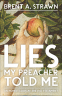 Cover Image: Lies My Preacher Told Me