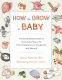 Cover Image: How to Grow a Baby