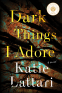 Cover Image: Dark Things I Adore