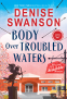 Cover Image: Body Over Troubled Waters