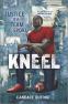 Cover Image: Kneel