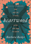 Cover Image: Heartwood
