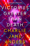 Cover Image: Victories Greater Than Death
