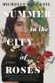 Cover Image: Summer in the City of Roses
