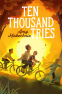 Cover Image: Ten Thousand Tries