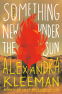 Cover Image: Something New Under the Sun