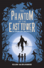 Cover Image: The Phantom of the East Tower