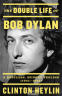 Cover Image: The Double Life of Bob Dylan