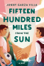 Cover Image: Fifteen Hundred Miles from the Sun
