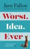 Cover Image: Worst Idea Ever