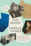 Cover Image: The House of Fragile Things