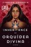 Cover Image: The Inheritance of Orquídea Divina