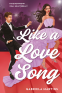 Cover Image: Like a Love Song