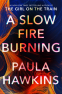 Cover Image: A Slow Fire Burning