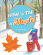 Cover Image: How to Tap a Maple