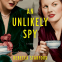 Cover Image: An Unlikely Spy