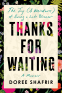 Cover Image: Thanks for Waiting