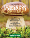 Cover Image: How to Forage for Mushrooms without Dying